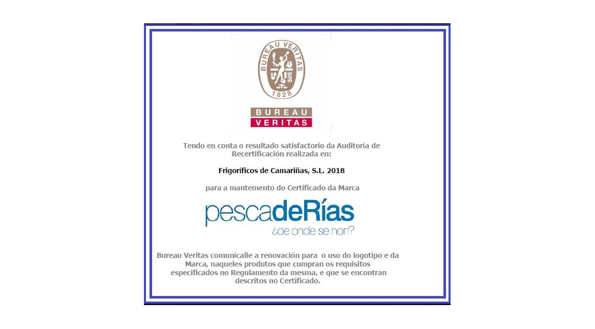 Re-Certification for the maintenance of the brand:  PescadeRías de onde se non?
